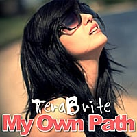 TeraBrite | My Own Path