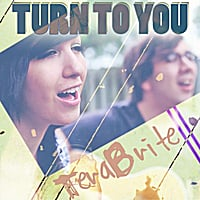 Terabrite | Turn to You