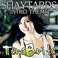TeraBrite | Shaytards Intro Theme