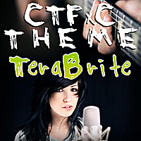 TeraBrite | CTFxC Internet Killed Television Theme