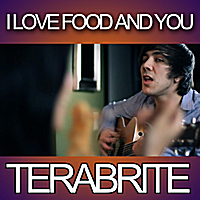 TeraBrite | I Love Food and You