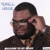 Terell House | Welcome To My House