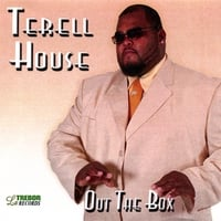 Terell House | Out The Box