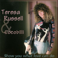 Teresa Russell & Cocobilli | Show You What Love Can Do