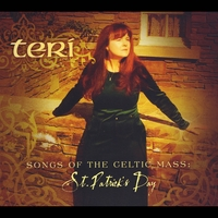 Teri | Songs of the Celtic Mass: St. Patrick's Day