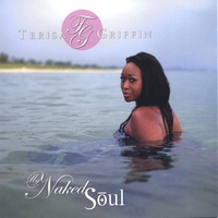 Terisa Griffin | My Naked Soul
