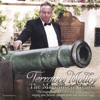 Terrance Molloy | The Magnificent Tenor