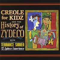Terrance Simien & The Zydeco Experience | Creole for Kidz & The History of Zydeco
