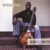 Terrence Brewer | The Calling: Volume Two