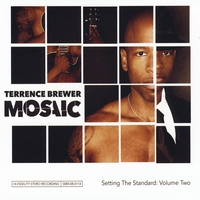 Terrence Brewer | Mosaic - Setting the Standard: Volume 2