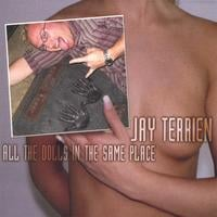 Jay Terrien | All The Dolls In The Same Place