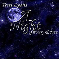 Terri Lyons | A Night of Poetry and Jazz