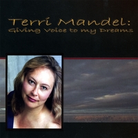 Terri Mandel | Giving Voice To My Dreams