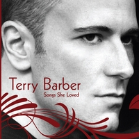Terry Barber | Songs She Loved