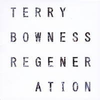 Terry Bowness | Regeneration