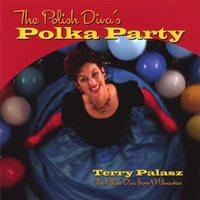 Terry Palasz | The Polish Diva's Polka Party