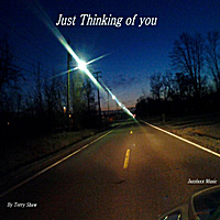 Terry Shaw | Just Thinking of you