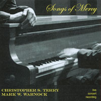 Christopher S. Terry &  Mark W. Warnock | Songs of Mercy