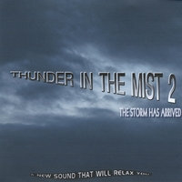 TemWi | Thunder In the Mist 2(The Storm Has Arrived)