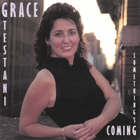 Grace Testani | Something's Coming