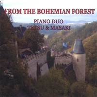 Tetsu & Masaki:PIANO DUO | From The Bohemian Forest