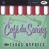 The Texas Gypsies | Cafe Du Swing
