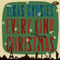 Texas Gypsies | Every Kind of Christmas