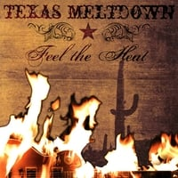 Texas Meltdown | Feel the Heat