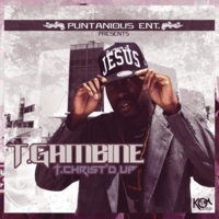 T.GAMBINE | T.CHRIST'D Up