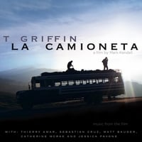 T. Griffin | La Camioneta (Music from the Film)
