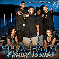 Tha Fam | Family issues