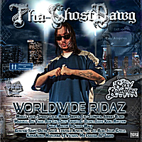 Tha-Ghostdawg | Worldwide Ridaz