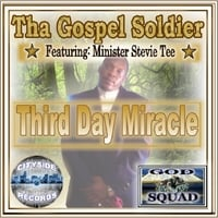Tha Gospel Soldier | Third Day Miracle