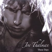 Joe Thalman | These Days - EP