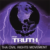 Tha Truth | Tha Civil Rights Movement