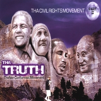 Tha Truth | Tha Civil Rights Movement Part II