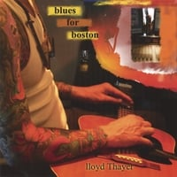 Lloyd Thayer | Blues for Boston