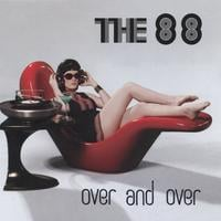 The 88 | Over And Over