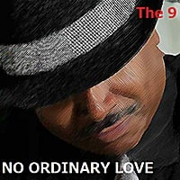 The 9 | No Ordinary Love