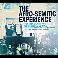 The Afro-Semitic Experience | Further Definitions of the Days of Awe (feat. Cantor Jack Mendelson, Cantor Erik Contzius, Cantor Lisa Arbisser & Daniel Mendelson)