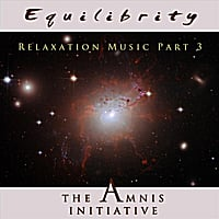 The Amnis Initiative | Relaxation Music, Pt. 3: Equilibrity