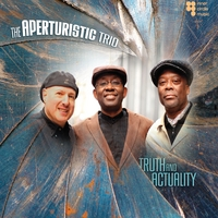 The Aperturistic Trio | Truth and Actuality