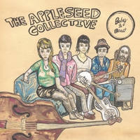The Appleseed Collective | Baby to Beast