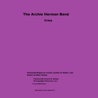 The Archie Herman Band | Crazy