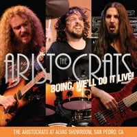 The Aristocrats | Boing, We'll Do It Live! The Aristocrats At Alvas Showroom