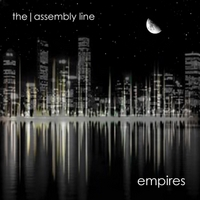 The Assembly Line | Empires