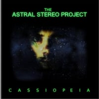 The Astral Stereo Project | Cassiopeia