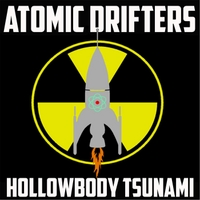 The Atomic Drifters | Hollowbody Tsunami