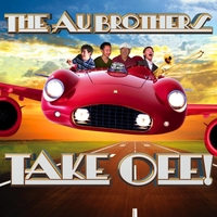 The Au Brothers | The Au Brothers Take Off!