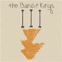 The Bandit Kings | III